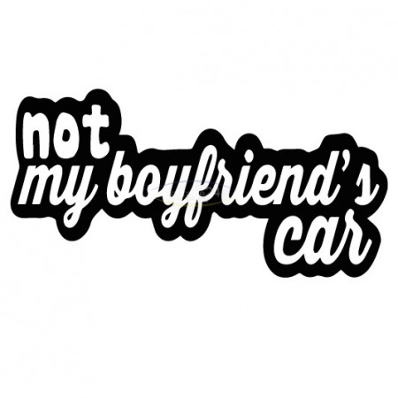 not my boyfriend´s car